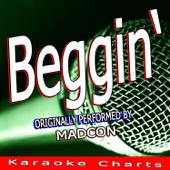 [Download] Beggin' (Originally Performed By Madcon) [Karaoke Version] MP3