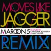 Moves Like Jagger (feat. Christina Aguilera & Mac Miller) [Remix] - Single, Maroon 5