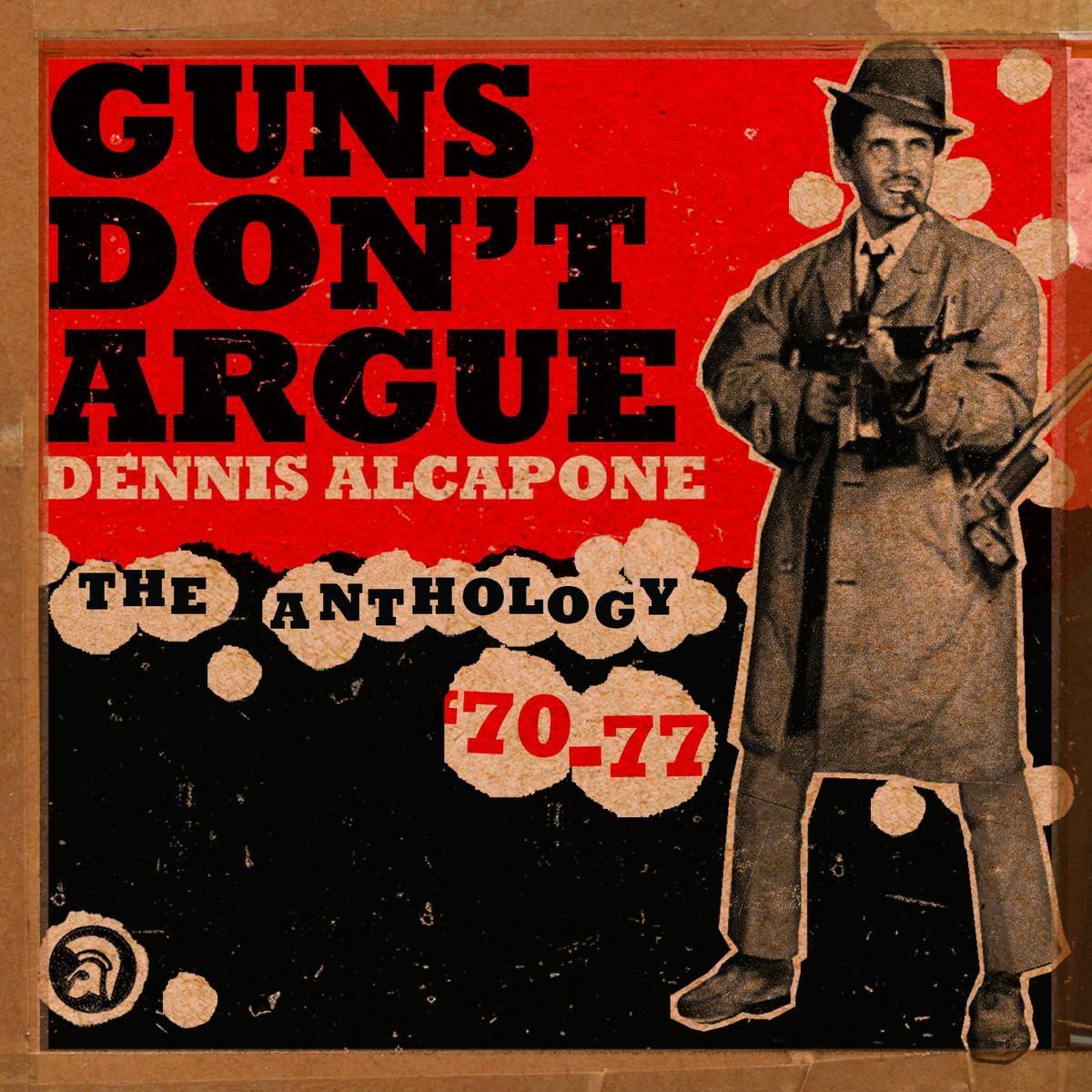 Dennis Alcapone Guns Dont Argue