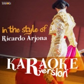 Karaoke (In the Style of Ricardo Arjona)