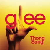 Thong Song (Glee Cast Version) - Single