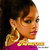 If It's Lovin' That You Want - Single, Rihanna