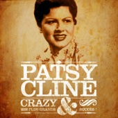 Patsy Cline - Crazy et ses plus grands succès (Remastered)