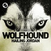 Hailing Jordan - Wolfhound (Club Radio Mix)  artwork