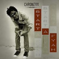 CHRONIXX - Start A Fyah