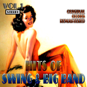 Hits of Swing & Big Band, Vol. 1 (Oldies Remastered)
