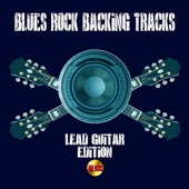 Blues Rock Backing Tracks Lead Guitar Edition