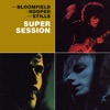 Super Session (Bonus Track Version)
