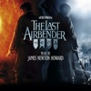 The Last Airbender (Music from the Motion Picture), James Newton Howard
