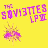 The Soviettes LP III