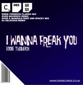 I Wanna Freak You - EP
