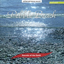 Pebble Beach, Sounds of the Earth