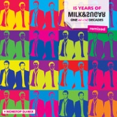 15 Years of Milk & Sugar (One and a Half Decades) [Remixed]