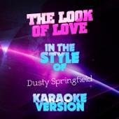 The Look of Love (In the Style of Dusty Springfield) [Karaoke Version] - Ameritz Audio Karaoke