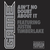 Ain't No Doubt About It (feat. Justin Timberlake) - Single