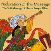 The Federation of the Sufi Message of Hazrat Inayat Khan