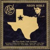 Neon Bible - The Texas Honky Tonk Testament