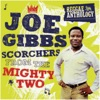 Reggae Anthology: Joe Gibbs - Scorchers from the Mighty Two ジャケット画像