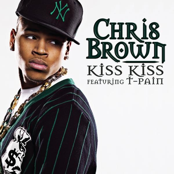 Kiss Kiss feat T-Pain - Single Chris Brown CD cover