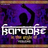 Karaoke (In the Style of Yesudas)