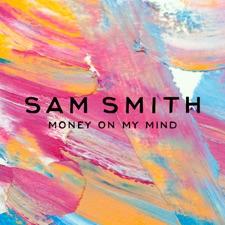 Money On My Mind by Sam Smith