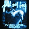 I'm Like a Lawyer With the Way I'm Always Trying to Get You Off (Me & You) - Single, Fall Out Boy