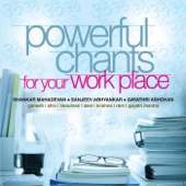 Powerful Chants for Your Work Place