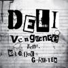 Vengeance (feat. B.I.G.JOE & GORE-TEX)