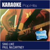 The Karaoke Channel: Sing Like Paul McCartney (In the Style of Paul Anka) [Karaoke Version]