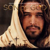 Son of God (Original Motion Picture Soundtrack)