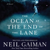 The Ocean at the End of the Lane: A Novel (Unabridged) - Neil Gaiman Cover Art