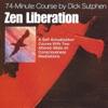 Zen Liberation 74-Minute Course - EP