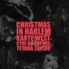 Christmas In Harlem (feat. Prynce Cy Hi & Teyana Taylor) - Single, Kanye West