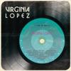 Virginia López, Virginia Lopez