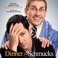 Dinner for Schmucks - Official Soundtrack