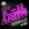 Faith (feat. KA$H) [Radio Edit]