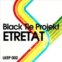 BLACK TIE PROJEKT, The - Etretat