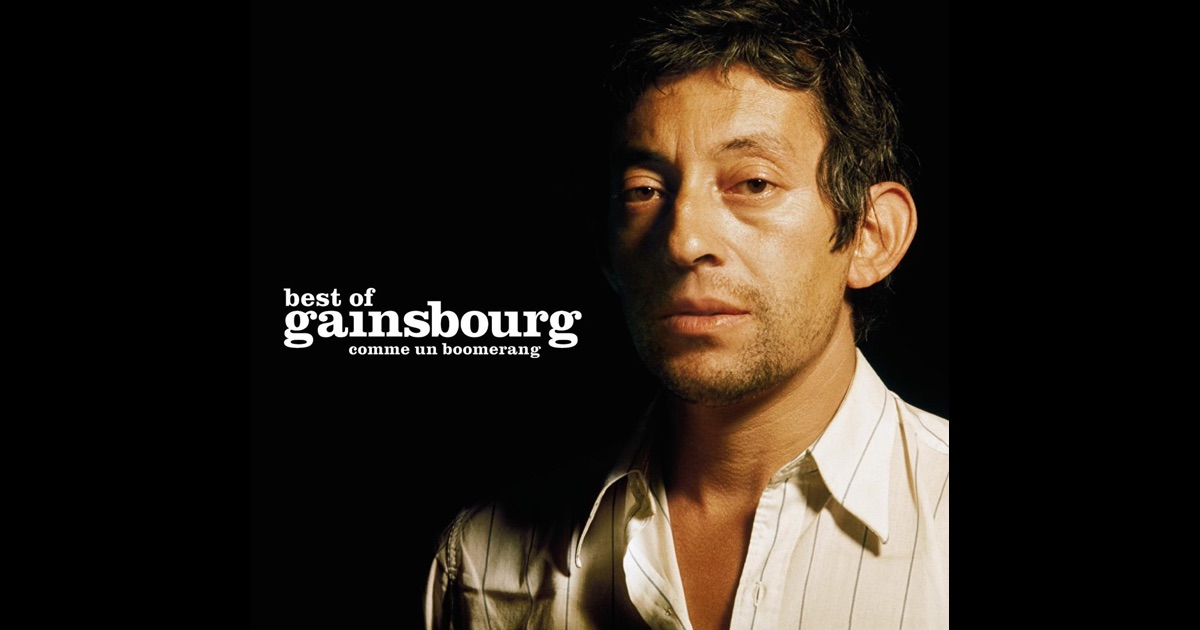 double best of serge gainsbourg comme un boomerang by serge gainsbourg on itunes. Black Bedroom Furniture Sets. Home Design Ideas