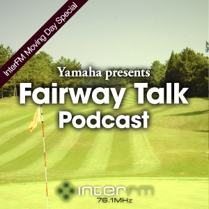 Yamaha presents Fairway Talk / 89.7MHz InterFM