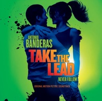 Take the Lead - Official Soundtrack