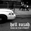 Kids In the Street - EP, Hell Razah