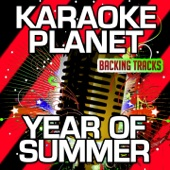 Year of Summer (Karaoke Version) [Originally Performed By Wildstylez & Niels Geusebroek]