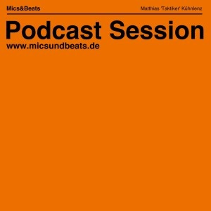 Mics&Beats » Podcast Session
