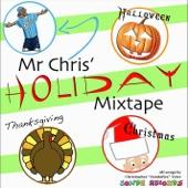 Mr Chris' Holiday Mixtape