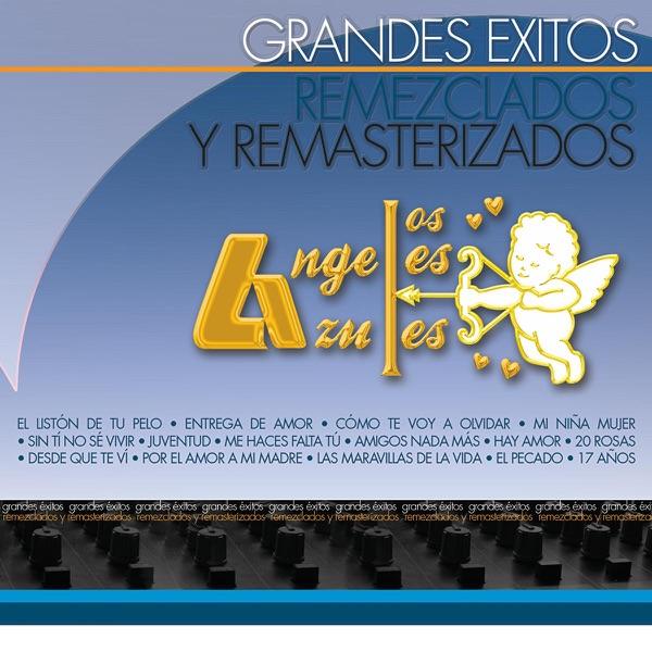 Grandes Éxitos Remezclados y Remasterizados: los Ángeles Azules