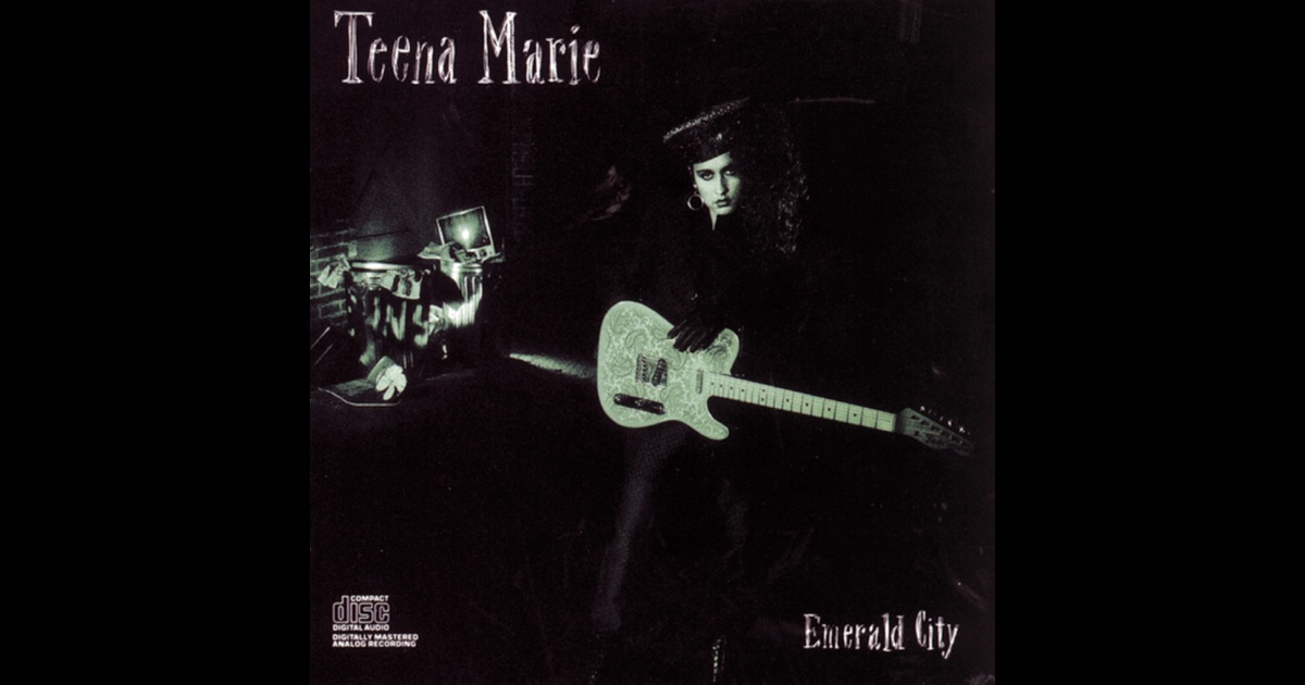 Emerald city by teena marie on apple music for Emerald city nickname