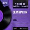 Napoli (feat. Gus Levene et son orchestre) [Mono Version] - EP, Dean Martin