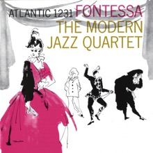 Fontessa, The Modern Jazz Quartet
