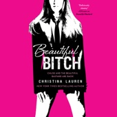 Christina Lauren - Beautiful Bitch (Unabridged)  artwork