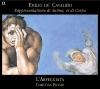 Cavalieri: Rappresentatione Di Anima, Et Di Corpo, L'Arpeggiata & Christina Pluhar